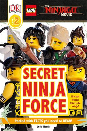 DK Readers L2: The LEGO® NINJAGO® MOVIE : Secret Ninja Force by DK ...