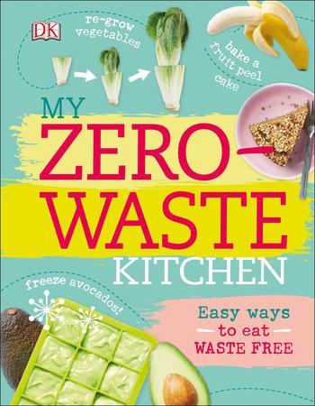 My Zero-Waste Kitchen by Kate Turner
