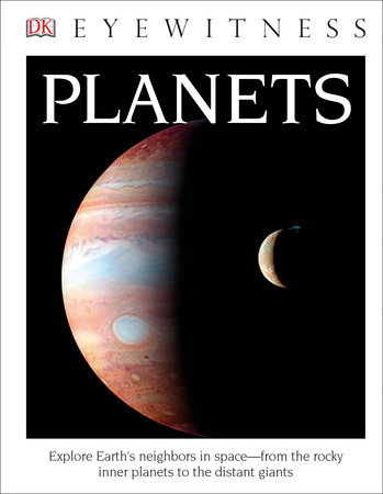 DK Eyewitness Books: Planets (Library Edition)