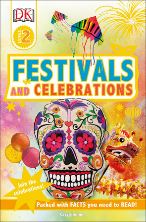 DK Readers L2 Festivals and Celebrations by Caryn Jenner