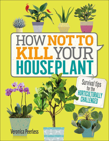 How Not to Kill Your Houseplant Book Cover Picture