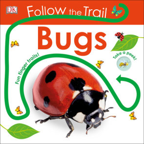 Follow the Trail: Bugs