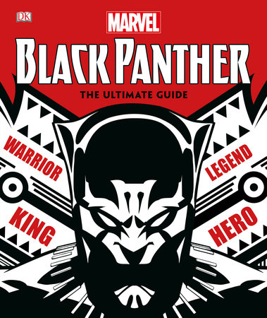 Marvel Black Panther: The Ultimate Guide by DK