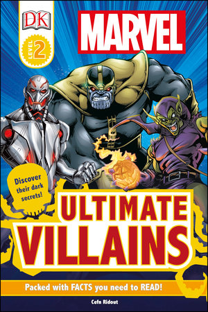 DK Readers L2: Marvel's Ultimate Villains by Cefn Ridout
