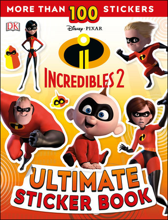 Ultimate Sticker Book: Disney Pixar: The Incredibles 2 by DK