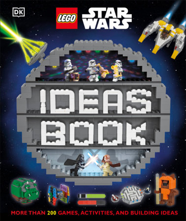 Lego Star Wars Ideas Book By Dk Elizabeth Dowsett Hannah Dolan