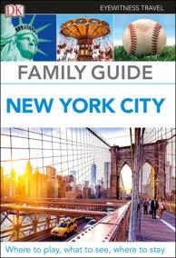 Eyewitness Travel Family Guide New York