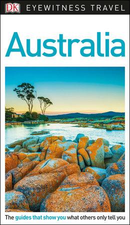 DK Eyewitness Travel Guide: Australia by DK Travel