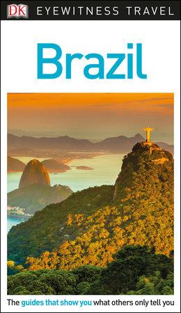 DK Eyewitness Travel Guide: Brazil by DK Travel