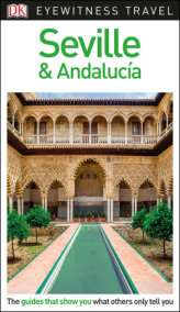 DK Eyewitness Travel Guide Seville & Andalucía