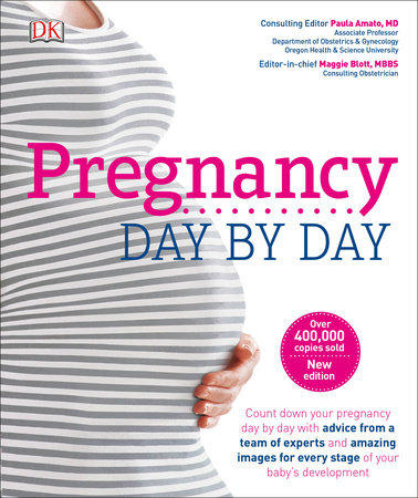 Pregnancy Day By Day, 3rd Edition by DK