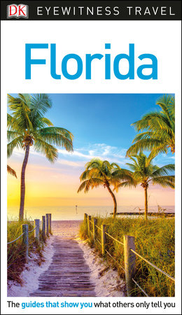 DK Eyewitness Travel Guide: Florida