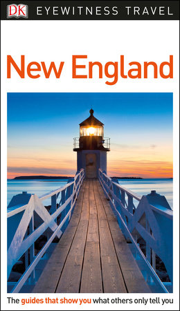 DK Eyewitness Travel Guide: New England