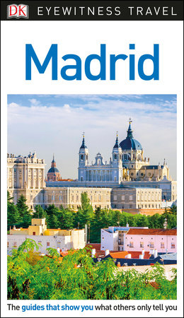 DK Eyewitness Travel Guide: Madrid