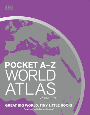 Pocket A-Z World Atlas, 7th Edition by DK
