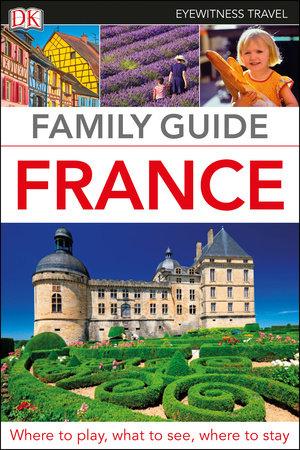 Family Guide France