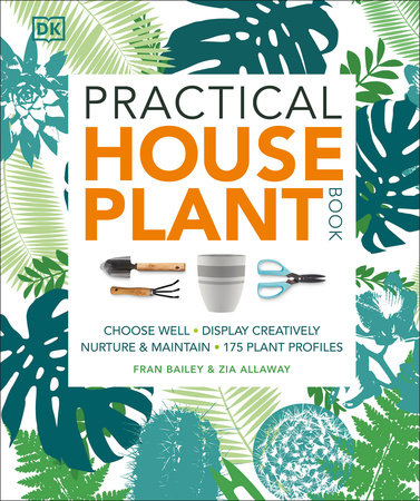 Practical Houseplant Book by Zia Allaway and Fran Bailey