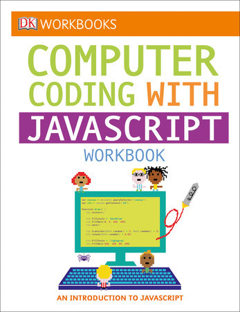 DK Workbooks: Computer Coding with JavaScript Workbook by DK
