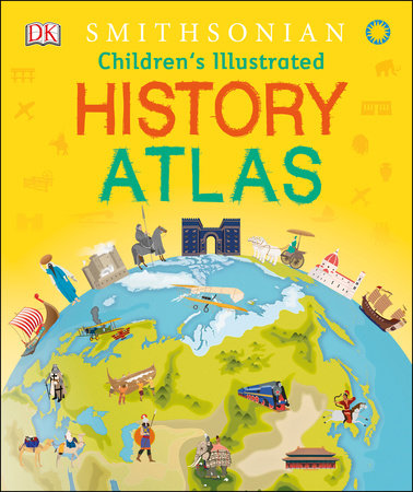 Children's Illustrated History Atlas by DK