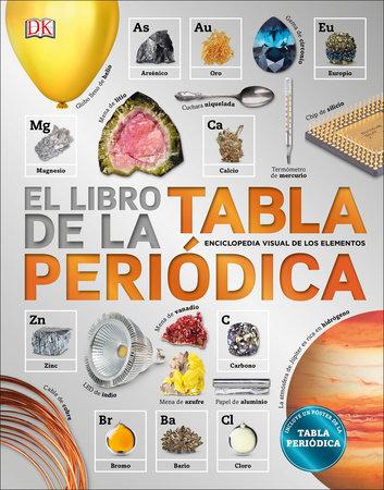 El libro de la tabla peridica by dk penguinrandomhouse el libro de la tabla peridica by dk urtaz Image collections