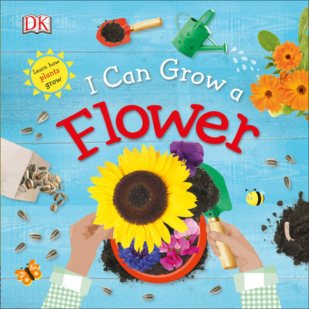 I Can Grow a Flower (Library Edition)