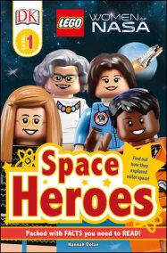 DK Readers L1: LEGO® Women of NASA: Space Heroes
