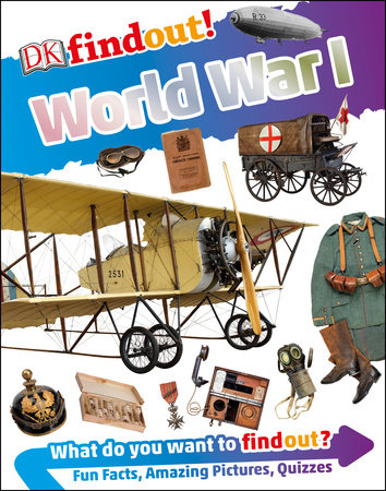 DK findout! World War I by Brian Williams
