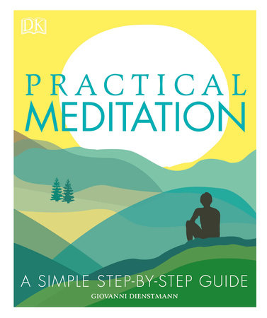 Practical Meditation by Giovanni Dienstmann
