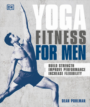Yoga Fitness for Men by Dean Pohlman