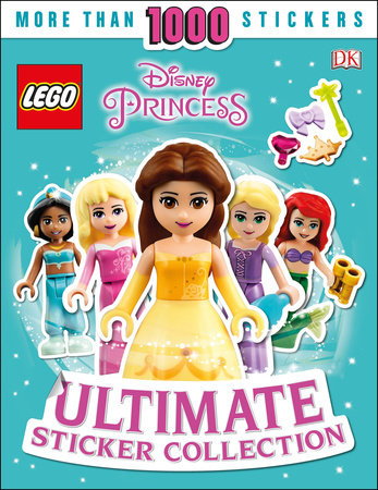 Ultimate Sticker Collection: LEGO Disney Princess by DK and Rosie Peet