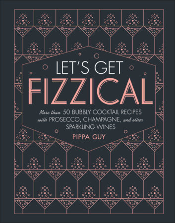 Let's Get Fizzical by Pippa Guy