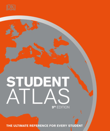 Student World Atlas, 9th Edition by DK