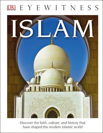 DK Eyewitness Books: Islam (Library Edition)