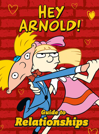 Nickelodeon Hey Arnold! Guide To Relationships