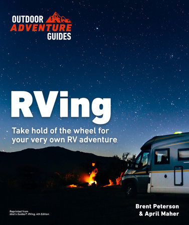 RVing, 4E by Brent Peterson and April Maher