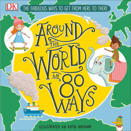 Around the World in 80 Ways