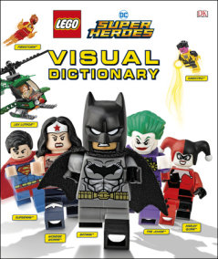 LEGO DC Comics Super Heroes Visual Dictionary (Library Edition)