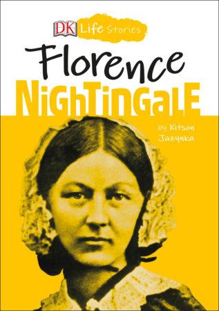DK Life Stories: Florence Nightingale by Kitson Jazynka