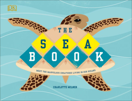 The Sea Book by Charlotte Milner