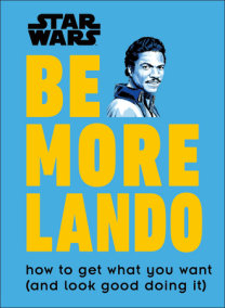Star Wars Be More Lando