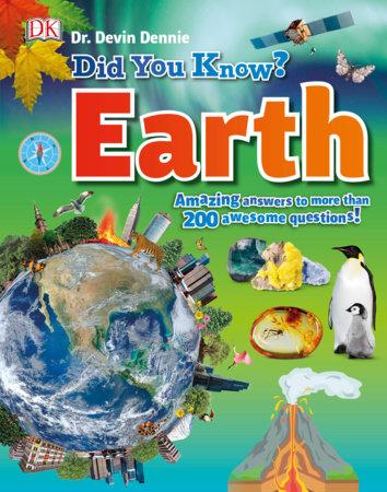 Did You Know? Earth by Devin Dennie