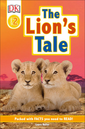 DK Readers Level 2: A Lion's Tale