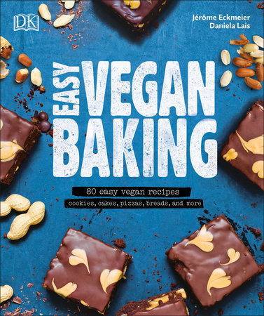 Easy Vegan Baking by Daniela Lais and Jerome Eckmeier