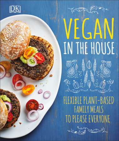 Vegan in the House by DK