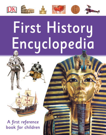 First History Encyclopedia by DK