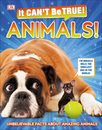 It Can't Be True! Animals by DK