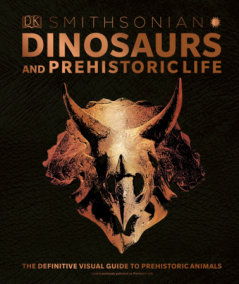 Smithsonian: Dinosaurs and Prehistoric Life