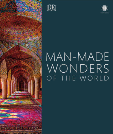 Man-Made Wonders of the World by DK