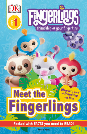 DK Readers Level 1: Fingerlings: Meet the Fingerlings by DK