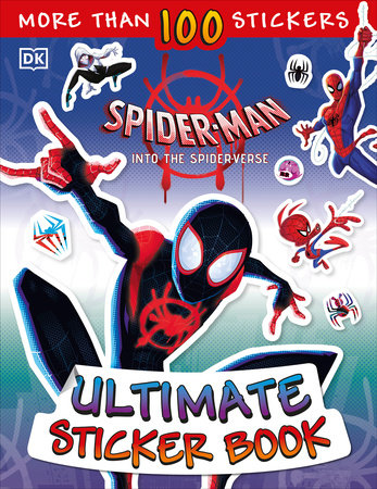 Ultimate Sticker Book: Marvel Spider-Man: Into the Spider-Verse by Shari Last